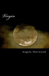 Virgin by Angela Sherwood